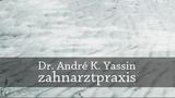 Prophylaxe Dr. André K. Yassin